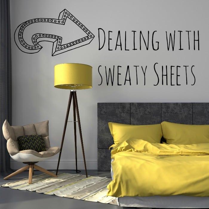 sweaty sheets dealing with sweat