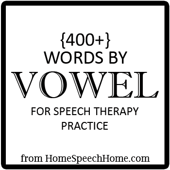 400+ Vowels for Speech Therapy Practice