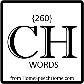 260+ CH Words, Phrases, Sentences, & Paragraphs Grouped by