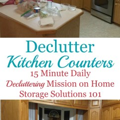 Kitchen Counter Organizer Tall Trash Can How To Declutter Counters & Make It A Habit