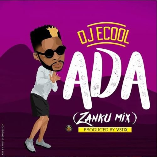 "MP3: DJ ECool Ft. Davido – ""Ada"" (Zanku Refix)"