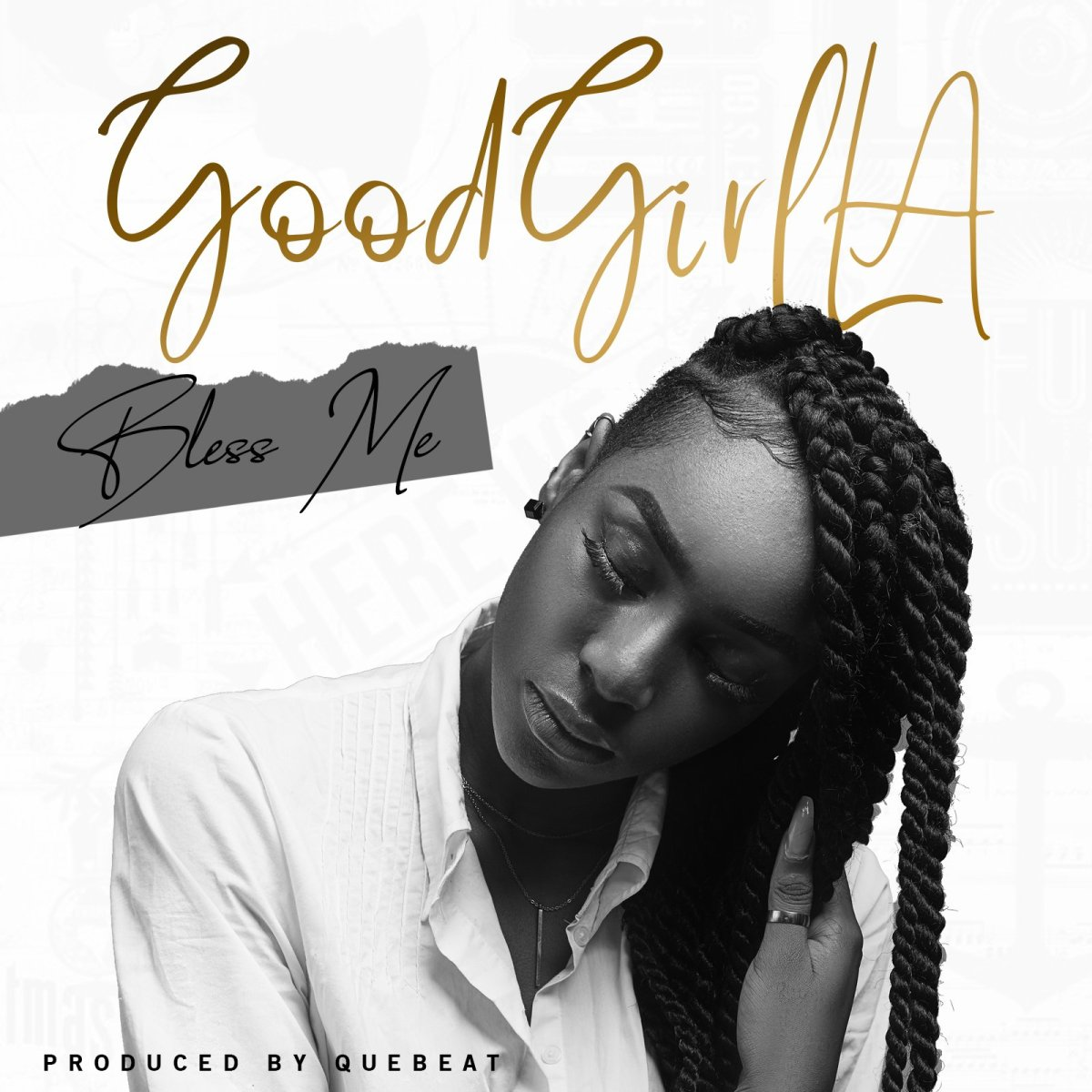 MP3: GoodGirl LA - Bless Me
