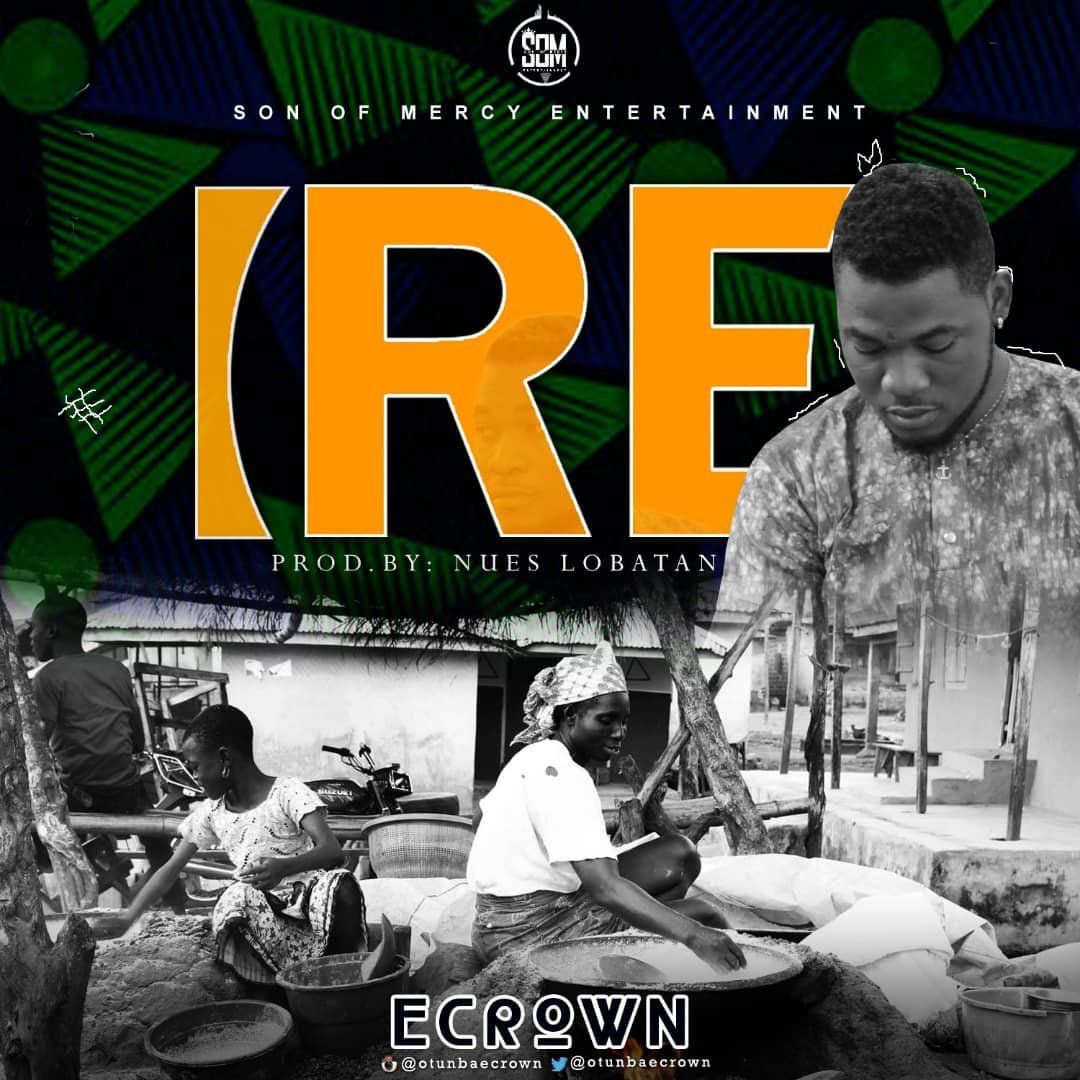 MP3: Ecrown - Ire (Goodness) | @otunbaecrown