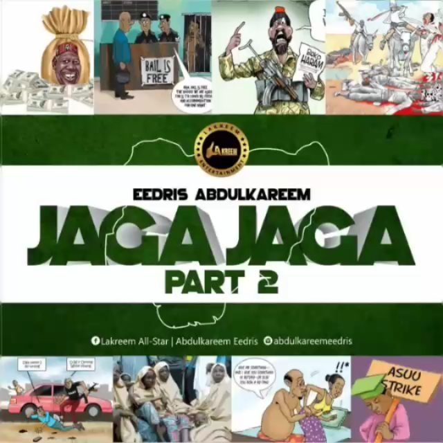 MP3: Eedris Abdulkareem – Jaga Jaga (Part 2)