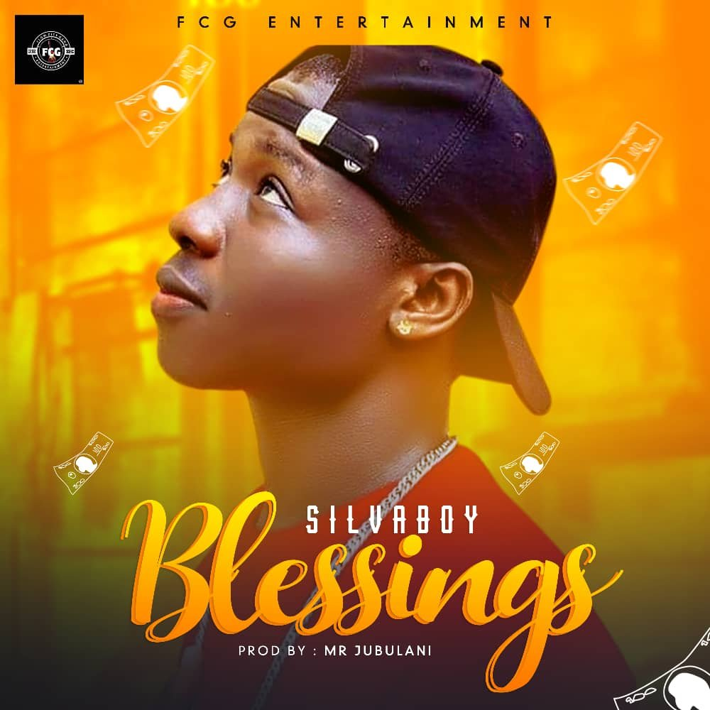 [MUSIC] Silvaboy – Blessings | @Silvaboymusic