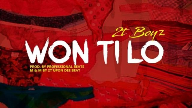 MP3: 2T Boyz – Won Tilo