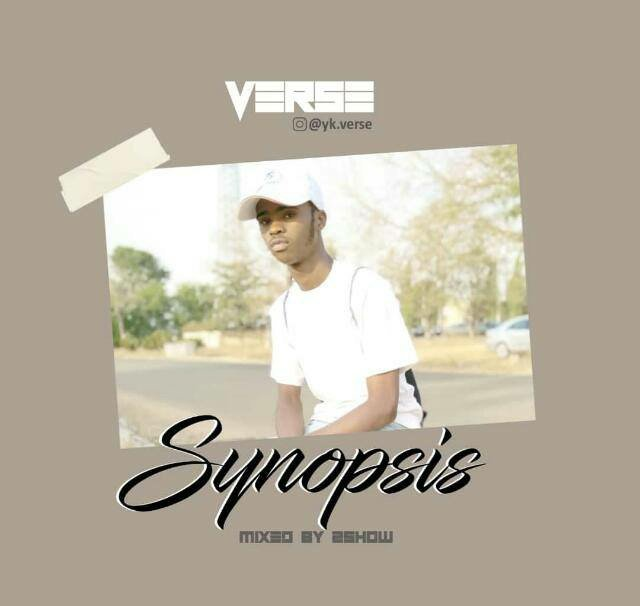 DOWNLOAD MP3: Verse - Synopsis (Mixed by 2how) Mp3/Mp4 Audio Video