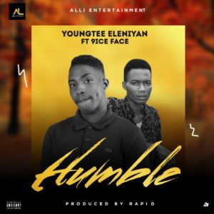 MP3: Youngtee Eleniyan Ft 9ice Face - Humble 2