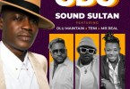 Sound Sultan ft. Olu Maintain, Teni, Mr Real – Odo