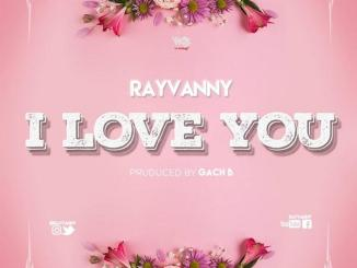 Rayvanny - I Love You