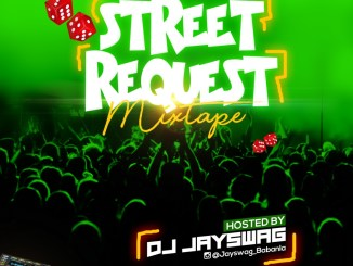 MIXTAPE: DJ Jayswag – Street Request Mix