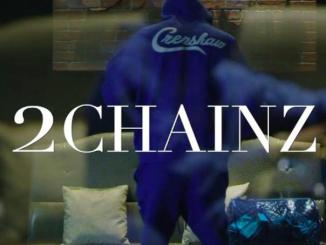 2 Chainz – Somebody Needs To Hear This