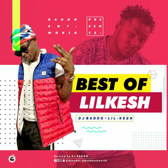DJ Baddo – Best Of Lil Kesh