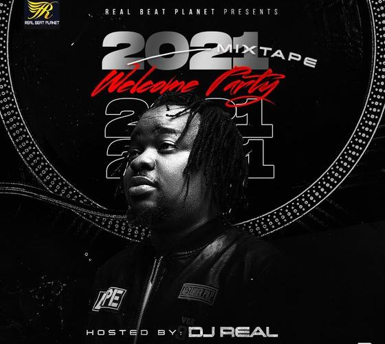 DJ Real – 2021 Welcome Party Mix