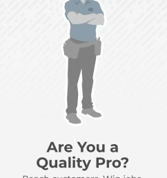 are you a quality pro reach customers win jobs join our network [ 929 x 1499 Pixel ]
