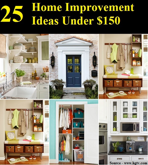 25 Home Improvement Ideas Under 150  HOME and LIFE TIPS