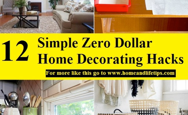 12 Simple Zero Dollar Home Decorating Hacks Home And