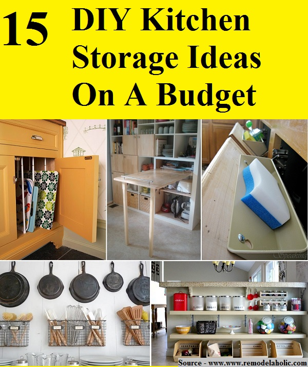 15 diy kitchen storage ideas on a budget - home and life tips