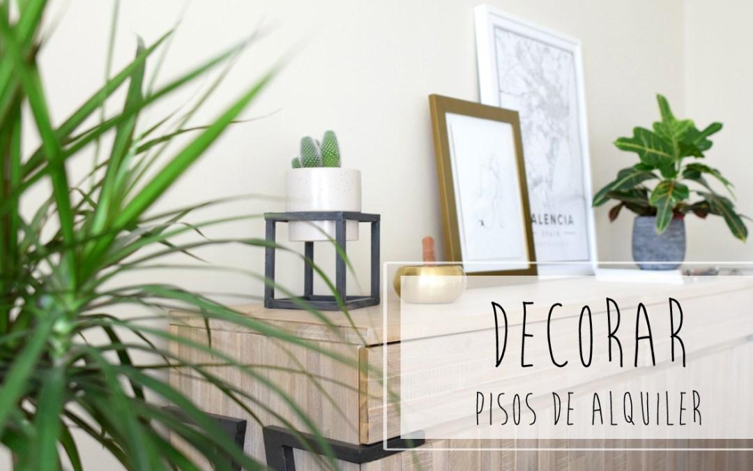 LA GUIA DEFINITIVA PARA DECORA UN PISO DE ALQUILER Soluciones decorativas para inquilinos que quieran hacer de su casa un lugar acogedor y personal