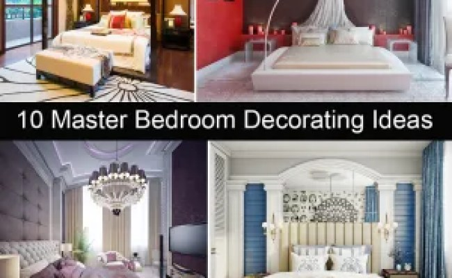 How To Decorate Your Master Bedroom Homebliss