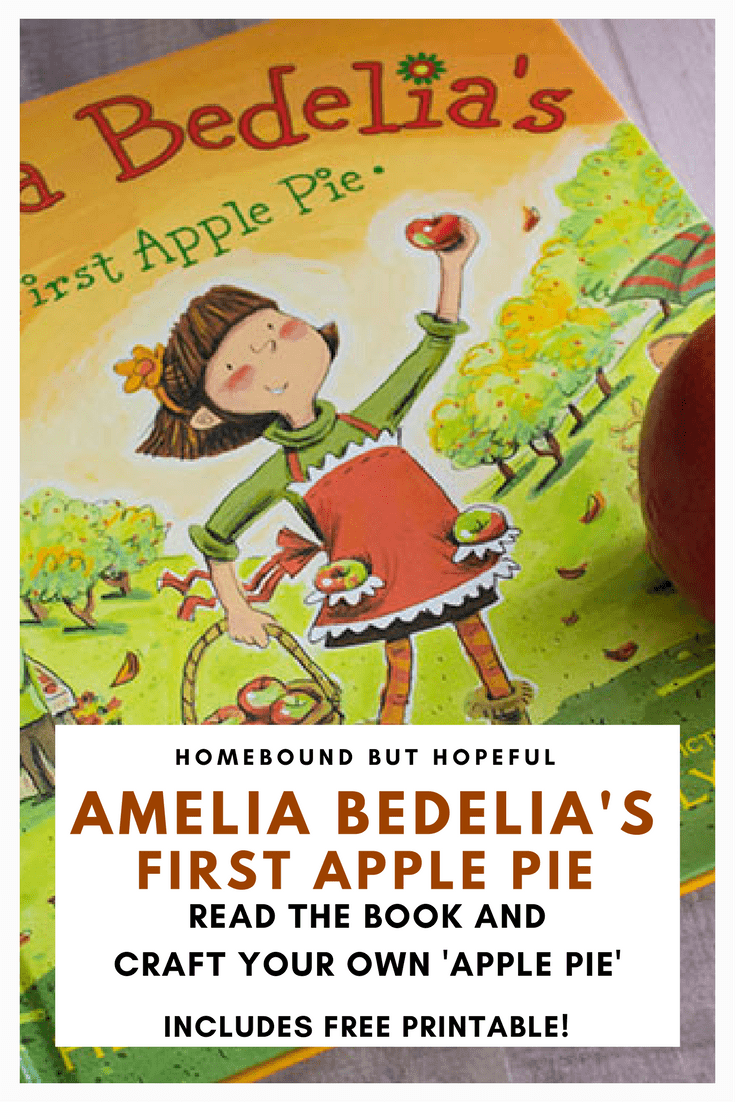 Amelia Bedelia S First Apple Pie Storytime With Craft