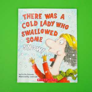 there was a cold lady who swallowed some snow front cover