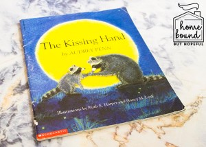 Back To School Book List- The Kissing Hand