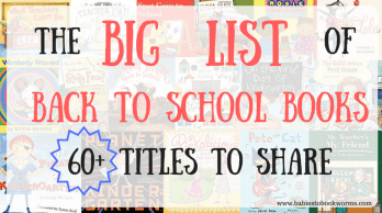 Babies To Bookworms Big List of Back To School Books