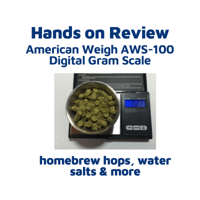 Hands On Review: American Weigh AWS-100 Digital Gram Scale - 100g x 0.01g - for homebrew hops & more