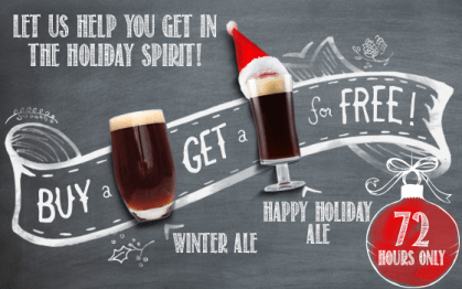 Buy a Winter Ale, Get a Happy Holiday Ale FREE!