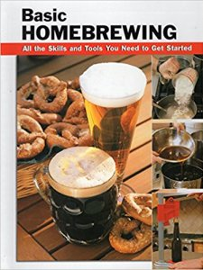 Basic Homebrewing: All the Skills and Tools You Need to Get Started (How To Basics)