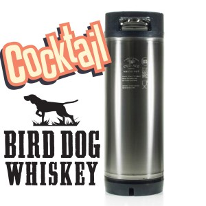 Bird Dog Cocktail Keg (New 5 gallon Ball Lock)