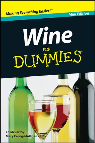 Wine For Dummies®, Mini Edition Kindle Edition