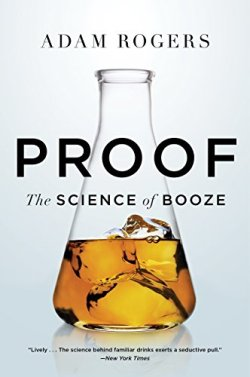 Proof: The Science of Booze Kindle Edition