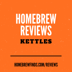 homebrew kettle reviews