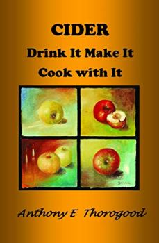Cider Drink It Make It Cook with It Kindle Edition