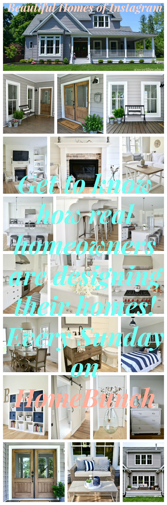 Beautiful Homes of Instagram Get to know how real homeowners are designing their homes! Every Sunday on HomeBunch @sweetthreadsco