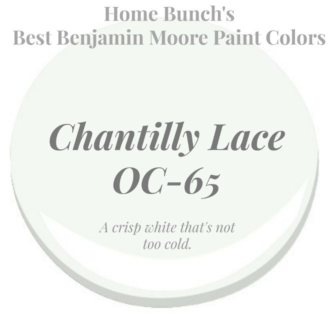 Chantilly Lace OC-65 Benjamin Moore is a crisp white that's not too cold. Home Bunch's Best White Benjamin Moore Paint Colors
