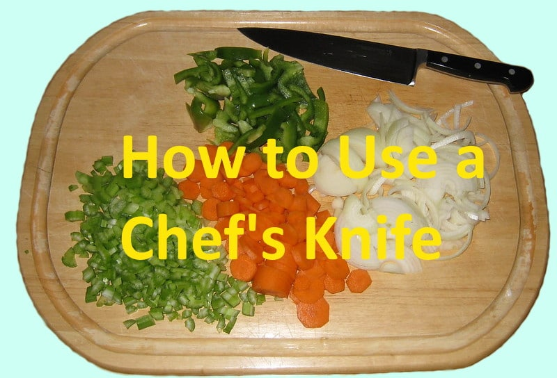how to use a chef's knife
