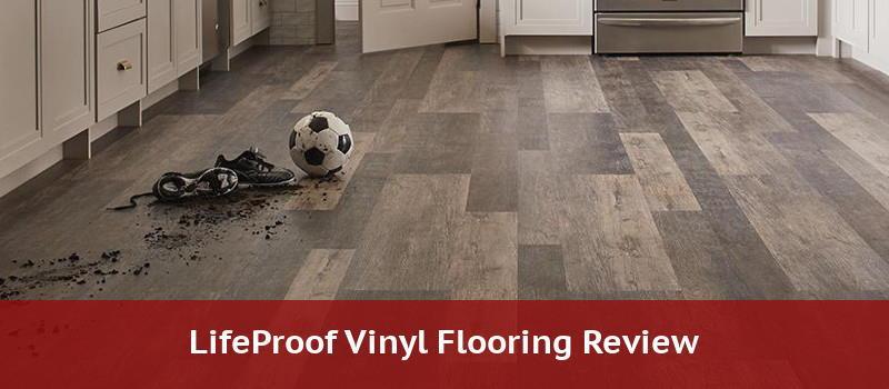 lifeproof vinyl plank flooring review