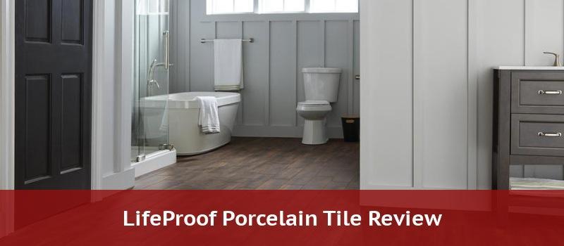 lifeproof porcelain tile 2021