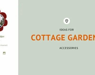 Pretty Cottage Garden Accessories