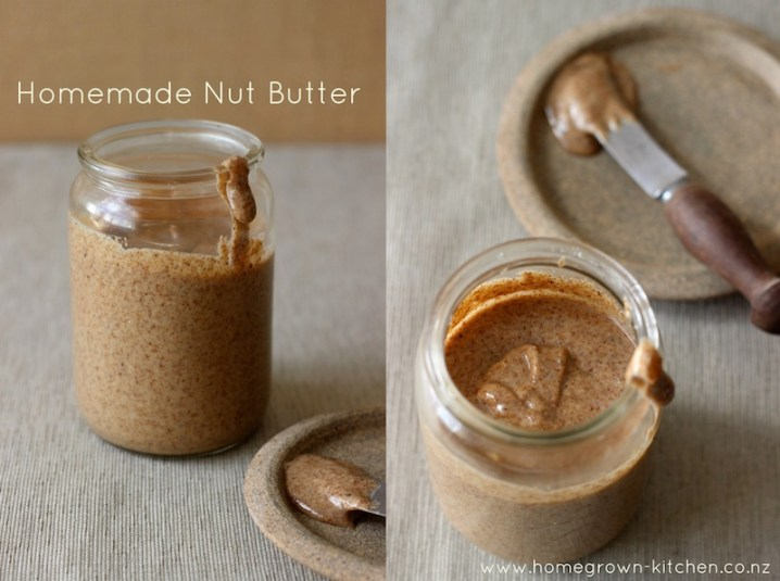 Homemade Nut Butter / Homegrown Kitchen