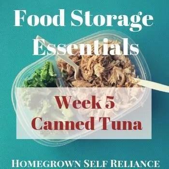 Canned Tuna - Food Storage Essentials Week 5