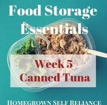 Food Storage Essentials - Week 5 - Canned Tuna