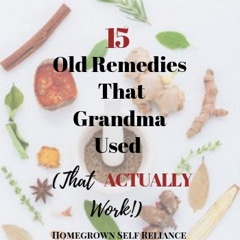 Herbs - Old Remedies That Grandma Used (That Actually Work)