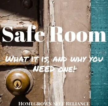A Safe Room - What It Is, and Why You Need One!