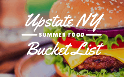 Upstate New York Summer Food Bucket List