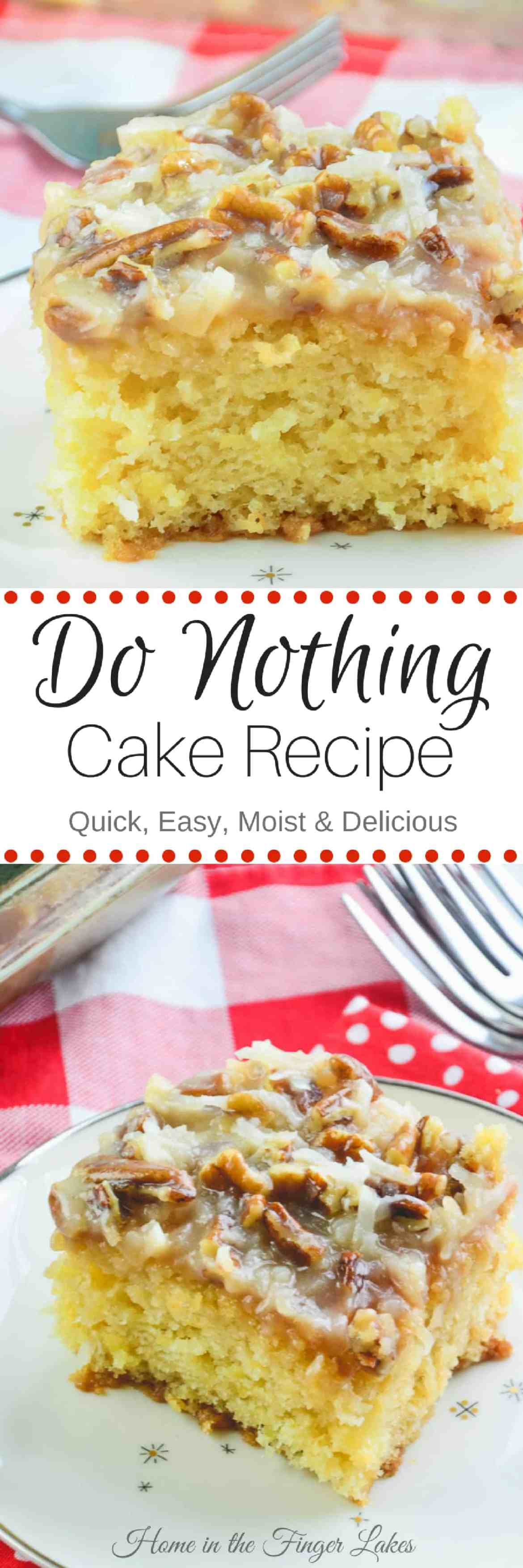 Looking for a quick and easy dessert to feed a crowd? This is your recipe! Do Nothing Cake is made from scratch with delicious results every time.