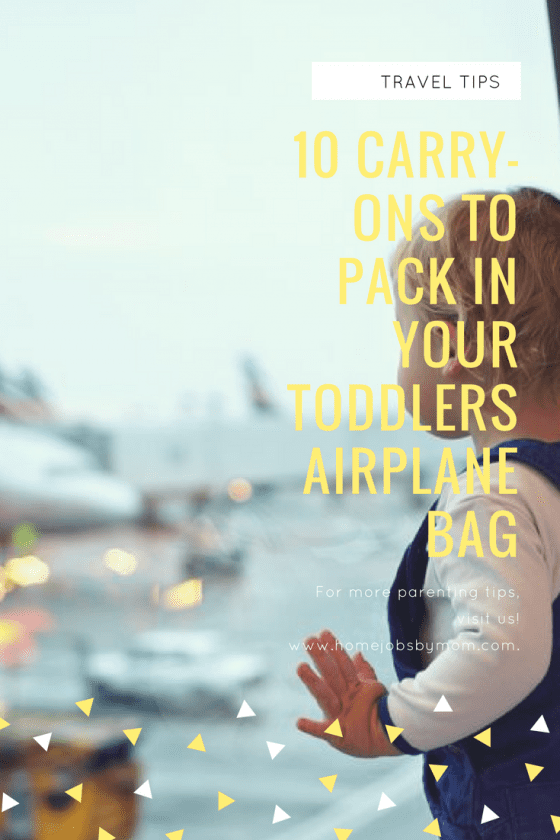 10 Carry-Ons To Pack In Your Toddlers Airplane Bag